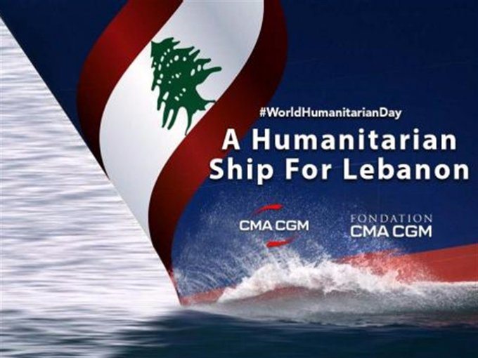 """""""A Humanitarian Ship for Lebanon"""" 2,500 tons of emergency humanitarian aid have left Marseille bound for Beirut onboard a CMA CGM Group vessel"""