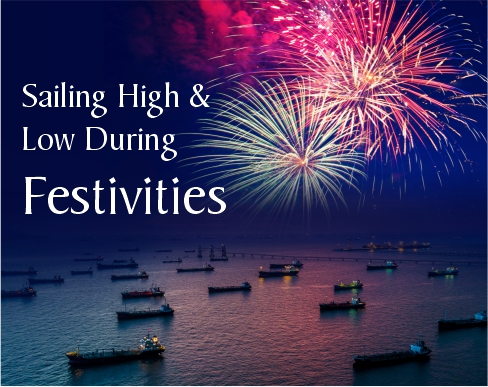 Sailing High & Low During Festivities