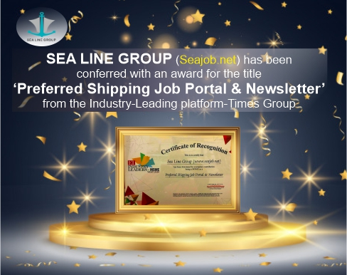 "Sea Line Group (Seajob.net) Bagged The Title Of ""Preferred Shipping Job Portal and Newsletter"" By The Esteemed Platform- Times Group"
